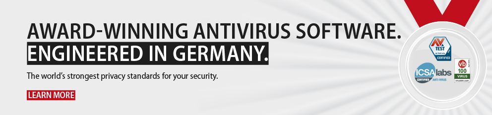 AWARD-WINNING ANTIVIRUS SOFTWARE. ENGINEERED IN GERMANY.
